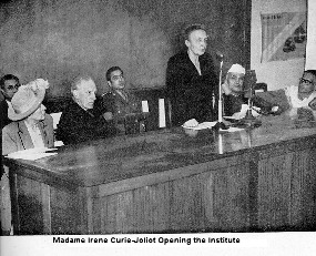 Madame Irene Joliot-Curie opening the Institute